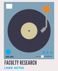 Faculty Research Liner Notes graphic